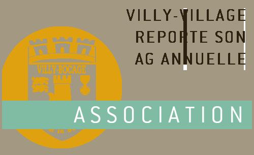 Asso : Villy-Village reporte son Assemblée Générale